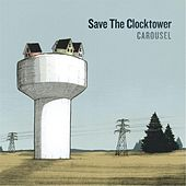 Carousel by Save the Clocktower