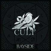 Cult by Bayside
