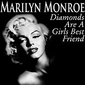 Diamonds Are a Girl's Best Friend von Marilyn Monroe