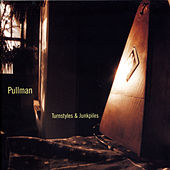 Turnstyles And Junkpiles by Pullman