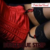 Burlesque Strip de Various Artists