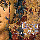 IKON - Music for the Spirit & Soul von The Sixteen