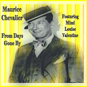 From Days Gone By de Maurice Chevalier