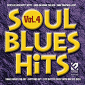 Soul Blues Hits, Vol. 4 by Various Artists