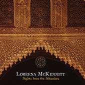 Nights From The Alhambra by Loreena McKennitt