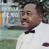 The Best Of Brother Joe May by Brother Joe May