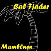 Mamblues de Cal Tjader