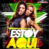 Estoy Aqui (I'm Here) de Natalia
