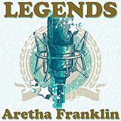 Legends by Aretha Franklin