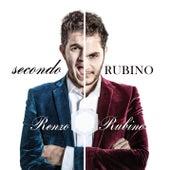 Secondo Rubino by Renzo Rubino