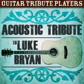 Acoustic Tribute to Luke Bryan de Guitar Tribute Players
