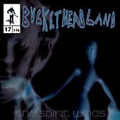 The Spirit Winds by Buckethead