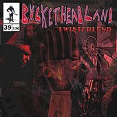 Twisterlend by Buckethead