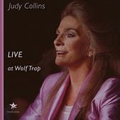 Live At The Wolf Trap by Judy Collins