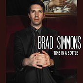 Time in a Bottle by Brad Simmons