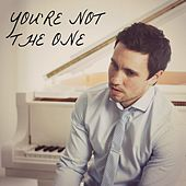 You're Not the One by Chester See
