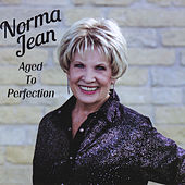 Aged to Perfection by Norma Jean