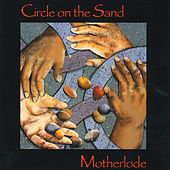 Circle On the Sand by Motherlode