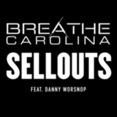 Sell Outs by Breathe Carolina