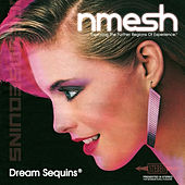 Dream Sequins® by Nmesh