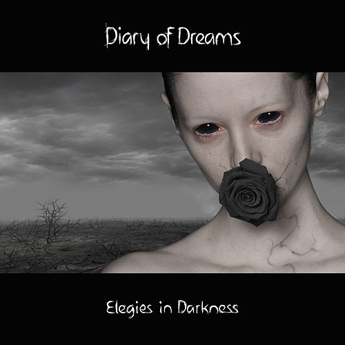 Elegies in Darkness (Deluxe Edition) by Diary Of Dreams