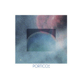 Portico: by The Mary Onettes