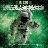 In Dub by Dubblestandart
