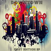 First Edition EP de Downtown