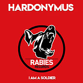 I Am A Soldier by Hardonymus