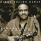 Remembering Clifford by Benny Golson