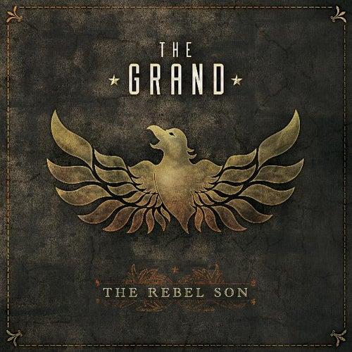 The Rebel Son von The Grand
