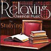 Relaxing Classical Music For Studying Vol 1 von Relaxing Classical Music For Studying