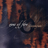 Disintegrated EP by Eyes OF Fire
