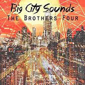 Big City Sounds de The Brothers Four