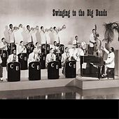 Swinging To The Big Bands by Various Artists