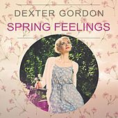 Spring Feelings von Dexter Gordon