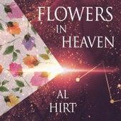 Flowers In Heaven by Al Hirt
