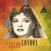 Whisper Noise Vol. 1 by Julie London
