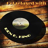 Get Relaxed With von Ben E. King