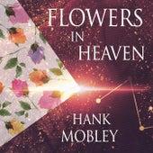 Flowers In Heaven von Hank Mobley