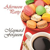 Afternoon Party de Maynard Ferguson