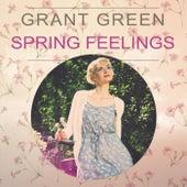 Spring Feelings van Grant Green