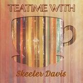 Teatime With de Skeeter Davis