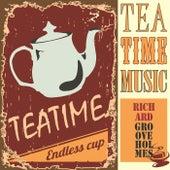 Tea Time Music de Richard Groove Holmes