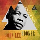 Whisper Noise Vol. 1 di John Lee Hooker