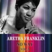 No Way Vol. 3 de Aretha Franklin