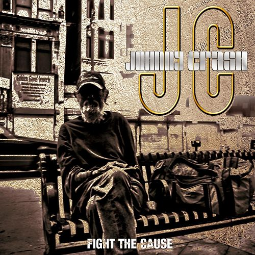 Fight the Cause by Johnny Crash