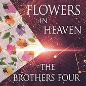Flowers In Heaven de The Brothers Four