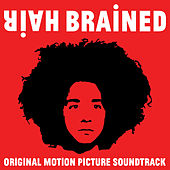 HairBrained (Original Motion Picture Soundtrack) di Various Artists