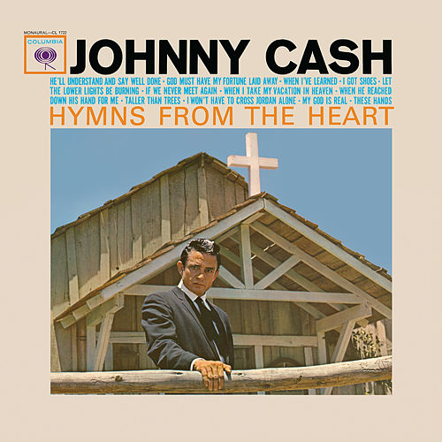 Hymns From The Heart by Johnny Cash